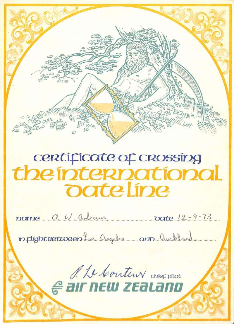 (Ephemera) Certificate of Crossing the International Date Line from LA to Auckland, 12/9/73, 24x16cm, signed by Chief Pilot, Air New Zealand.