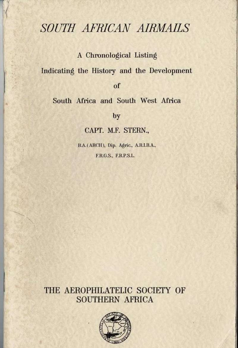 (Reference Material) South African Airmails Stern, 1969, 92p, A5 soft back. Image.