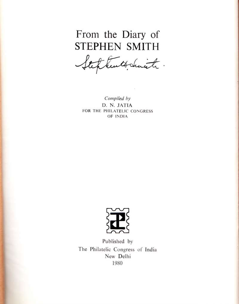 (Reference Material) Mails by Rocket, Calcutta Experiments, 60pp, 20x28cm, 'From the Diary of Stephen Smith, pub The Philatelic Congrees of India, New Delhi 1980. 380gm.,