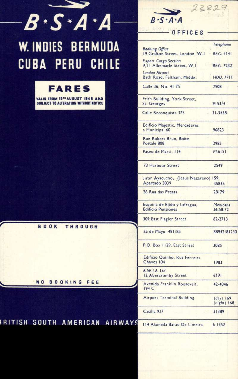 (Ephemera) B.S.A.A. 'W. Indies, Bermuda, Cuba, Peru, Chile', passenger fares only (no timetables) and excess baggage charges over 13 stops on the service from London to Santiago, 8pp, 23x8cm, valid from 15/8/1948.