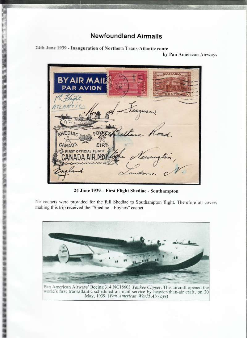 (Newfoundland) F/F Shediac to Southampton, no cachets provided for the full flight, so all covers receive the 'Shediac-Foynes' cachet. Also photo scan of 'Yankee Clipper' landing. See scan.