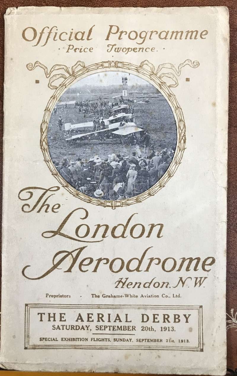 (Ephemera) The London Aerodrome, Hendon, The Aerial Derby September 20th, 1913, official programme listing pilots portraits, map of course, names of competitors details of machines, and much else, 48pp, 16x20cm, Tiny rust spots on several pages, mostly along edges
