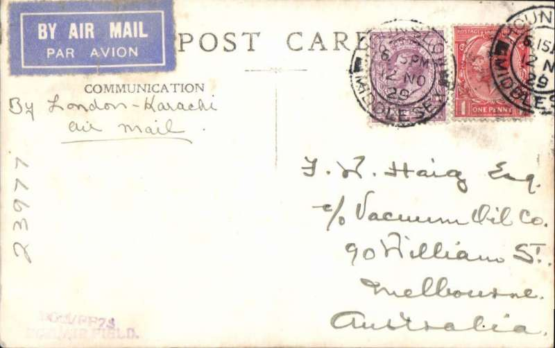 (Australia) B&W postcard commemorating the 10th anniversary of Ross Smith's Engand-Australia flight, cancelled Hounslow 12.11.29, franked 7d, airmail etiquette, ms 'By London-Karachi/Air Mail'. Francis Field authentication hs.