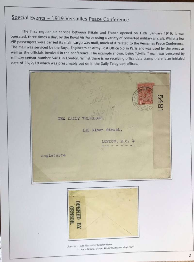 (GB External) Cover flown by the RAF from the 1919 VERSAILES PEACE CONFERENCE, Paris to London, serviced by the Royal Engineers at Army Post Office S.5. in Paris and was used by the press and officials involved in the conference, and censored in London by military censor number 5481. Addressed to The Daily Telegraph with initialled ms '26/2/19' receiver. Scarce item in fine condition, see scan.