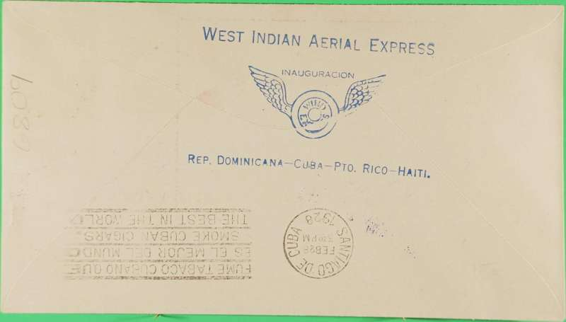 "(Haiti) F/F, Port au Prince to Santiago de Cuba, Feb 28, blue three line"" West Indian Aerial Express"" and circular ""Avion"" hs, West Indian Airways Express."