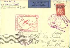 (DO-X) Portuguese mail dispatched from Lisbon, cover franked 10E Portuguese stamp only with Lisbon canc of Jan 28, addressed to New York, 7/7  arrival cds on front, via Rio bs 22/6, red rectangular German cachet, violet circular 30 Jan on board 'Flugschieff' ds, and violet two line 'Mit DO-X/bis New York' hs on front, black diamond Syndicado Condor cachet verso. Haberer 1990 #DO5a, 1000dm.