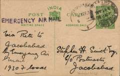 """(India) Emergency Flood flight operated by the RAF on account of the floods between Sultankot and Shikapur, 1/2 anna PSC ettiquette cover, franked 1a, sent from Cacutta postmark 2 Sep, flown Riti to Jacobadad, 6 Sep arrival ds on front,  violet """"Emergency Air Mail"""" cachet, ms """"Jacobadad by Emergency Air Mail"""", signed Stephen Smith verso."""