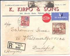 """(Malta) Valletta to Budapest, bs17/7, via Amb Bologna ….16/7 TPO, registered (label) printed red/white/blue Kirpo & Sons cover with company dark blue/white label on the flap, franked KGV 6d & KGVI 1d, both canc 'Air Mail/Malta' cds, black framed jusqu'a """"Par Avion/Jusqu'a ROMA"""". Scarce routing."""