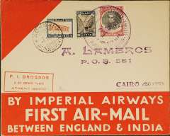 (Greece) Imperial Airways F/F Athens to Alexandria, bs 3/4, carried on the inaugural England-India service, red/cream 'By Imperial Airways/ First Air Mail/Between England & India' souvenir cover franked 5d Navarino black & red, 1d, and 80l, canc Athens cds, large circular violet dated special F/F flight cachet (Goddard 36A).