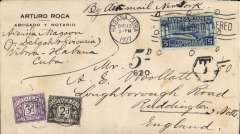 "(Cuba) Early airmail from Cuba to England, underpaid commercial  notary cover, Havana to Nottingham, endorsed ""By Airmail New York"" franked 5c, framed hexagonal ""T"" and  ""5D/620"" postage due markings and with added GB 2d and 3d postage dues."