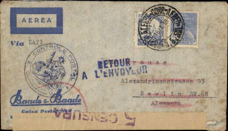 "(France) Early World War II censored LATI commercial air cover to Germany, Baade & Baade airmail corner cover, franked 5400R canc Porto Alegre cds, printed ""Via (ms) LATI"" typed endorsement "", Maubeuge double circle Period 1 ""Controle Postal Militaire/Admission WN"", sealed Brazil brown/black S.P Censura censor tape with coat of arms, tied by violet Brazil two line ""5 Censura/****** Do Sul censor mark verso, blue two line ""Retour/A L'Envoyeur"" hs on front. Intended for carriage by LATI but was sent, instead, via Transatlantic Clipper to France  where it was censored at Maubeuge on the French-Belgian border, and then returned to sender. Upon the French declaration of war against Germany on 3/9/39 Air France ceased all flights to Germany. So, on reaching Maubeuge, this cover could go no further and was returned to Brazil.  For this reason  Maubeuge mail is much sought after."