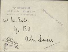 "(Sudan) Return of RAF test flight from Khartoum to Abu Suwer, 17 Jan 1926 arrival hs on front, signed by pilot V.C.Stonar, plain cover, violet three line ""By Return of/Special Flight/Cairo to Khartoum"" and violet ""Khartoum 15/1/25"" hs's. This flight was undertaken by RAF Squadron No. 47 as a test of the Fairey IIID aircraft equiped with the Napier Lion engine, and as a prelude to the Cairo-Cape Town flight planned for later in the year. Little is known about this flight, and only 35 covers were carried on the return flight.  Francis Field authentication hs verso. A 200 word account by Bill Coley, Air Mail News, N0 158, p129 accompanies this historical item."