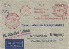 "(Airship) Eleventh South America Flight, Berlin to Montevideo, bs 2/11, Banco Aleman Transatlantico imprint airmail cover, uncommon red Berlin NW 475 pf meter frank, fine strike red circular ""Deutsche Luftpost/Europa-Sud Amerika"" flight cachet, fair strike purple 'Condor Zeppelin' hs verso."