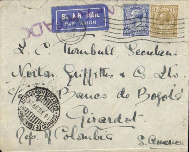 "(GB External) London to Giradot,  black ' Servicio Postal Aereo SCADTA/14.XII.1928/Giradot' arrival cds verso, via Cartagena, 'Servicio de Transportes Aereo/13.XII.1928/Cartagena' cds on front, acceptance of British mail under the single cover system and franchised by British stamps for carriage within Colombia by SCADTA. Plain cover correctly franked 2 1/2d overseas rate + 1/- per 1/2 oz SCADTA fee, canc Kensington cds, also tying early white/dark blue airmail etiquette, also violet ""Apartado"" hs on front. Small closed non invasive top edge tear, does not detract, see scan."