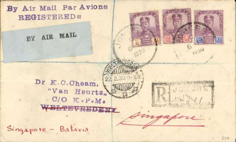 (Singapore) Acceptance of mail from Johore for Weltevredin, bs 11/2, via Singapore 9/2, for carriage on the KNILM experimental Singapore-Palembang-Batavia flight, registered (label) cover franked 4c,12c and 24c Johore stamps, canc Johore 8 Feb 1930 cds, pale /black 'By Air Mail' etiquette P&T Mail 25.