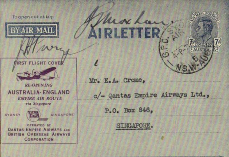 (Australia) First Qantas post war civilian service, Sydney to Singapore, bs 8/4, 7d air letter overprinted purple, signd by Captains A Furze and J Moxham. Eustis 1036a.