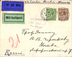 (GB External) London to Moscow, bs 18/5, via Belin 17/5,plain cover franked 5 1/2d canc Dulwich cds, ms 'Via London-Berlin-Moscow', early blue/black 'By Air Mail' and green/black 'Mit Luftpost' airmail etiquettes.
