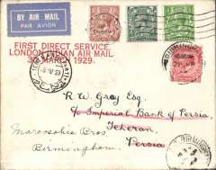 "(GB External) First aceptance of mail to Persia for carriage onthe Imperial Airways first regular flight to India, London to Tehran 9/4 arrival ds on front, via Baghdad 5/4, cream cover correctly franked 7d canc Birmingham cds, bright red three line ""First Direct Service/London-Indian Air Mail/30 March 1929"", pale blue/white airmail etiquette. y small mail, eg Newall, p293, reports only two covers carried from London to Baghdad on the first flight."