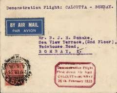 """(India) Calcutta to Bombay, bs 26/2, plain cover franked 2 annas with red boxed """"Demonstration Flight/ First Direct Airmail Calcutta to Bombay"""" cachet, typed """"Demonstration Flight: Calcutta - Bomaby""""."""