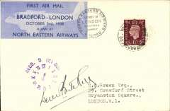 (GB Internal) North Eastern Airways, F/F Bradford to London, RECD 3 Oct 1938 clock face receiver, plain cover franked 1 1/2d, Bradford-London company vignette tied by black double ring company cachet 'North Eastern Airways Ltd', signed by pilot.  Francis Field authentication hs verso.£30.00