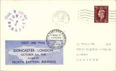 (GB Internal) North Eastern Airways, F/F Doncaster to London, RECD 3 Oct 1938 clock face receiver, plain cover franked 1 1/2d, Perth-London company vignette tied by black double ring company cachet 'North Eastern Airways Ltd'.