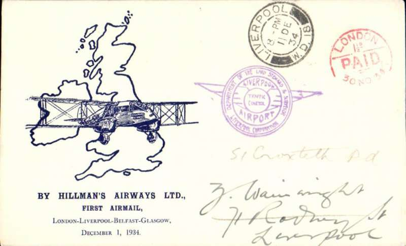 "(GB Internal) Hillman Airways, Ninth Inland Airmail Service, London-Liverpool-Belfast-Glasgow, London to Liverpool, 8pm 1 Dec 34 arrival cds on front, violet ""Liverpool Airport Traffic Control"" arrival cachet. Blue/cream Davis souvenir cover. This cover was sent to the GPO London and arrived there at 4am Dec 1st and was not stamped. So the PO marked it with a red ""London/1 1/2d {AID/30 Nov 34"" cds instead. A nice item for the exhibit in fine condition."
