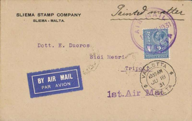 "(Flying Boats) SANA flying boat, F/F Malta to Tripoli, bs 18/6, franked 2 1/2d canc violet 'Air Mail/Malta' cds, violet ""1st Air Mail"" cachet. Only short notice of this flight was given, so only small numbers were flown."