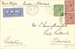 (GB External) Imperial Airways F/F London to Tiberias, bs 21/10, via Haifa 20/10, opening of new winter timetable via Tiberias, plain airmail etiquette cover, franked  3 1/2d, ms 'First Flight London-Tiberias'. Newall 120u.
