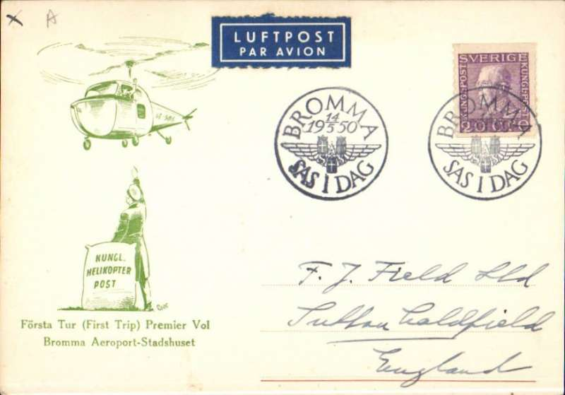 "(Helicopter) Sweden, F/F helicopter flight SAS Air Meeting, Bromma Airport to Stadshuset, gree/cream souvenir cover. Verso there is a note saying ""Helicopter flight cancelled by police""."