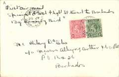 "(St Vincent) Rare St Vincent ""Hummingbird"" flight to Barbados, bs 30/7, the first and only official air mail. Plain cover franked 1 1/2d canc St Vincent/30 JY 32 cds, typed ""First Air Mail/Special First Flight St Vincent to Barbados/by Humming Bird"". A letter of expertisation from Francis Field accompanies this item."