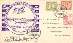 (Surinam) Pan Am F/F Nickerie to Paramibo, bs 23/7, plain cover franked 18 1/2c, b/s, large violet flight cachet, carried by Consolidated C16 flying boat. Signed by the pilot E.G.Schultz.