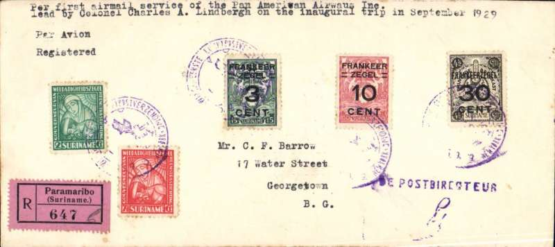 """(Surinam) FAM 6 F/F Paramibo to Georgetown, British Guiana, bs 25/9, registered (label) cover (10x 22cm) franked 52 1/2c, cancelled Paramibo/25.9.29 dated cachet, typed """"Per first air mail service of Pan American Airways Inc/lead by Colonel Charles Lindbergh on the inaugural trip in September 1929"""", flown by Lindbergh."""