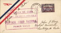 (Cuba) Servicio Aereo Nacional, F/F Route #1, Holguin-Santiago de Cuba, bs 30/10, airmail cover franked 10c, large red framed flight cachet.