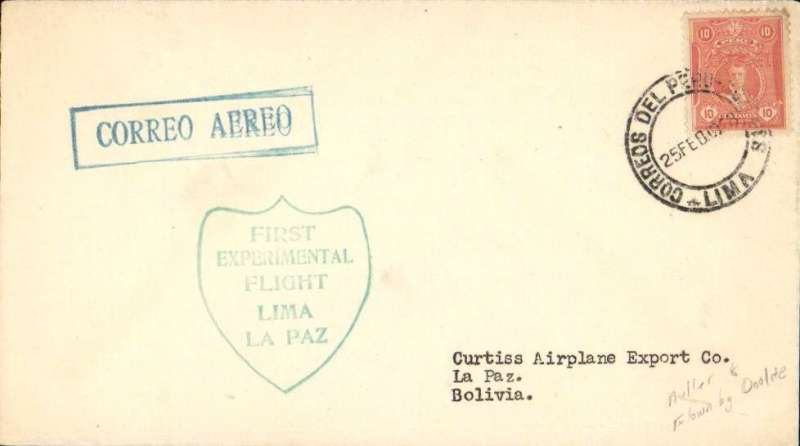 "(Peru) Doolittle Test Flight, Lima to La Paz, bs 26/2, green ""shield"" cachet, boxed ""Correo Aereo"" hs, Curtis Aerplane Export Co."