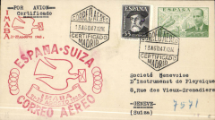 (Spain) Special flight, Spain to Switzerland, Madrid to Basel, red cross cover, large red flight cachet, Swiss Airmail Catalogue  #SF 48.6 cat 125 SwF. Year incorrect on date stamp - should be 1948 not 1947.