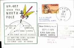 (Canada) F/F over the pole by CP-107 Argos of 407 Maritime Patrol Squadron, Canadian Armed Forces, souvenir cover signed by capt. crew commander and capt. .tactical coordinator.
