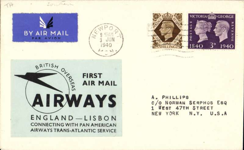 """(GB External) World War II, London to New York, no arrival ds, carried on BOAC first regular service Heston to Lisbon, franked 1/3d, canc Newport 3 Jun 1940 cds, fine large label """"First Air Mail/England-Lisbon/Connecting with Pan American Airways Trans-Atlantic Service"""". As illustrated p192 Bergier. A Phillips, Newport, authentication hs verso."""