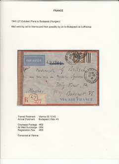 (France) WWII censored airmail, Paris to Budapest, bs 3/11, via Vienna 30/10, reg (label) Air France grey/orange border envelope, correctly rated 10F (4F overseas postage, 2F air mail surcharge and 4F reg fee), sealed plain brown censor tape applied in Vienna.  An exhibition quality cover written up on display page with nice route, airline carrier and postage rate documentation.