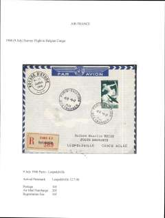 (France) Post WWII resumption of France-Belgian Congo airmail service, Air France survey flight to the Belgian Congo, bs Leopoldville 12/7.registered (label)  airmail etiquette cover franked 40F (10F postage, 20F airmail surcharge, 10F regn fee), black circular 'Voyage D'Etude' flight cachet. Exhibition quality cover written up on display page.