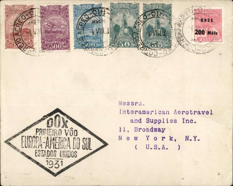 "(DOX) DO-X mail, Segment 2 Rio de Janeiro to New York, Brazilian mail northbound from Rio de Janeiro to Natal, bs 27/8, plain cover frankedpale grey/green 'Servicio Aereo - Condor envelope, franked 2100R, canc Rio de Janeiro cds, nice strike black diamond ""'DOX Premeiro Voo/Europa-America do Sul/Estados Unidos/1931"" flight cachet."