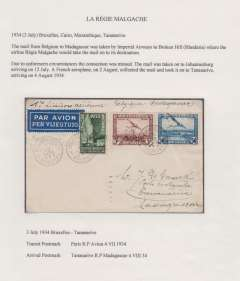 "(Belgium) First Belgium acceptance for the Broken Hill- Madagascar Feeder Service, Brussels to Tananarive, 4/8, via Paris 4/7, franked 7.25f, ms ""Via Londres Broken Hill"", plain etiquette cover. The connection of the flight at Broken Hill with Regie Malgache was missed, so mail taken to Johannesburg arriving 12 July. On Aug 2 a French plane collected the mail and took it on to Tananarive. Mu 169. Exhibition quality cover written up on display page."