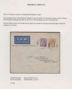 "(GB External) Imperial Airways, first acceptance all air GB mail for Congo to connect at Broken Hill with the Aero Club du Katanga Broken Hill-Elisabethville feeder service, bs Broken Hill 21/10 and Elisabethville 22/10, franked 1/3d inclusive rate, canc LOndon FS/Air Mail/12 )ct 32, typed ""By Air to Elisabethville"".  Super item. Flight AS85, see Wingent p30. .Exhibition quality cover written up on display page."