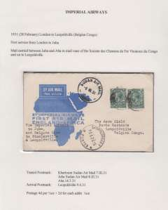 "(GB External) First acceptance GB airmail for Congo, via Imperial Airways GB-East Africa sevice, London-Leopoldville, 9/4, via Khartoum 7/3, Juba Sudan Air Mail 8/3, and Aba 14/3, blue/white souvenir 'map' cover, franked 4d per i/2 oz + 2d x2,for each additional 1/2 oz, canc London/Air Mail cds, typed ""Via Imperial Airways to Juba, and Belgian Line/to Stanleyville and Leopoldville"". Actually carried 150km by road from Juba-Aba, then 800km by rail to Stanleyville, then downstream river to Leopoldville.  Francis Field authentication hs verso .Exhibition quality cover written up on display page."