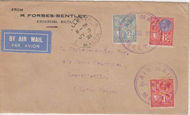 (Malta) First acceptance of Malta airmail for the Belgian Congo, Valletta to Leopoldville, 9/8, via Aba 11/7, Buta 18/7 and Stanleyville 22/7, Forbes Bentley corner cover franked 9 1/2, all stamps canc ,Air Mail/3 Jul/1931' cds, also Valletta Jy 3 31 cds. Likely by sea to Cairo, then  Imperial Airways England-Africa service No AS19 from Alexandria to Juba, then 150km by road from Juba-Aba, then 800km by rail to Stanleyville, and finally downstream by river to Leopoldville. A scarce item with great routing and in fine condition.