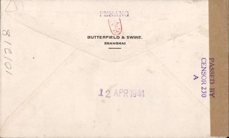 """(China) Censored WWII airmail cover, Shanghai to Penang, 12/4 arrival ds verso, franked 50c Sun yat Sen, canc Shanghai cds, dark blue/white airmail etiquette, 'Per Air Mail' and 'First Flight Cover' hand stamps, red chop lower rh corner and on flap, sealed brown tape with violet Singapore/Penang 'Passed By/Censor 230/ """"A""""'censor mark. Interesting."""
