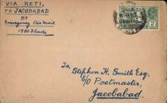 """(India) Emergency Flood flight operated by the RAF on account of the floods between Sultankot and Shikapur, cover franked 1a, canc Calcutta 28/8/30 cds, addressed to Jocobabad, carried from Riti to Jacobadad, bs 31/8 by emergency service, ms """"Via Reti/to Jacobadad/by Emergency ir Mail/1930 floods"""".  Signed verso 'Stephen Smith'"""