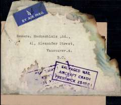 "(Recovered Interrupted Mail) BOAC B377 Stratocruiser ""Cathey"" crash at Prestwick, UK, en route from England to Toronto New York, plain cover, stamps washed off,  particularly fine purple boxed ""Salvaged Mail/Aircraft Crash/Prestwick 25-12-54"" cachet, Ni 541225a. Also the buff PO OHMS ambulance cover which contained the damaged  envelope, also with a fine strike of the accident cachet, and sent to the destination address of the original cover. Uncommon."