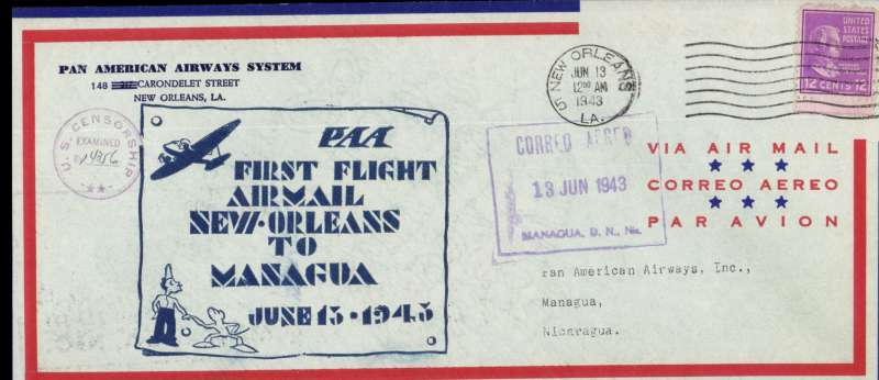 "(United States) FAM 5 New Orleans service to Guatemala City, New Orleans to Managua, 13/6 arrival de on front, Pan Am red/blue/pale grey souvenir airmail cover, 24cmx 10cm, imprint etiquette ""First Flight/Airmail/New Orleans/To/Managua/June 13 1945"", large black framed 'Vuelo Inaugural/Ruta/New Orleans-Panama'. Scarce, this particlar leg is currently unlisted."