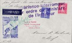 """(France) Calais, French rocket flight, bears 15c stamps which are not postmarked, but cancelled""""Experience Interrompue/par ordre du Ministere/de l'Interieur""""plain cover, also blue flight cachet and red three line 'Cachet de Controle' cachet. Unflown because they were officially forbidden to do so.  Signed by Karl Roberti."""