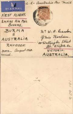"(Burma) Empire Airmail Scheme: Stage 3, first dispatch at the reduced EAMS  unsurcharged rate from Rangoon to Sydney, no arrival ds, plain cover franked 2 annas 6 pies, ms ""UK-Australia Air mail/First Flight/Empire Air Mail Scheme/Burma to Australia"" flown on service SE 1 by Empire C Class Flying Boat 'Capella' (see Aircraft Movements on Imperial Airways' Eastern Route, Vol 2 Wingent P). Empire C Class Flying Boats were developed specifically for the Empire Air Mail Scheme for service from England to Australia and Africa."